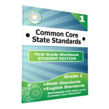 First Grade Common Core Workbook - Student Editions