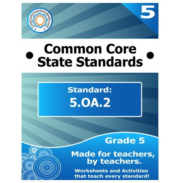 5.OA.2 Fifth Grade Common Core Bundle