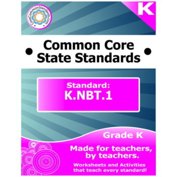 K.NBT.1 Kindergarten Common Core Bundle