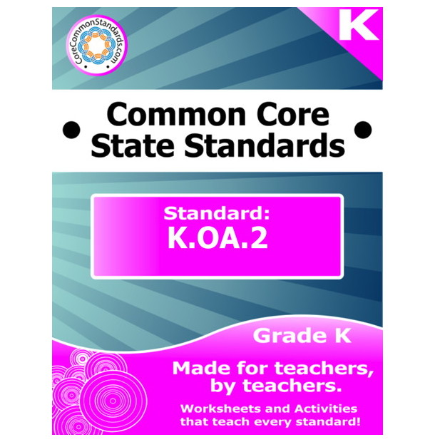 K.OA.2 Kindergarten Common Core Bundle