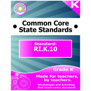 RI.K.10 Kindergarten Common Core Bundle