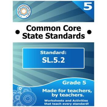 SL.5.2 Fifth Grade Common Core Bundle
