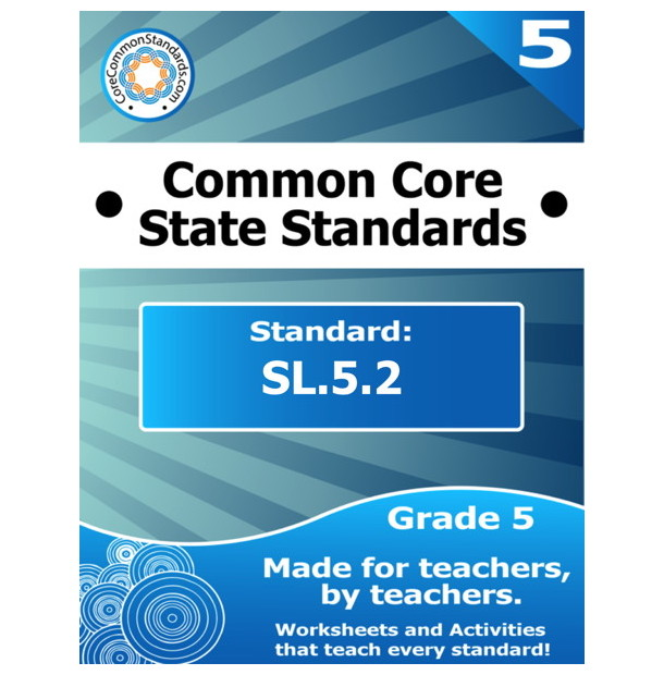 SL.5.2 Fifth Grade Common Core Bundle