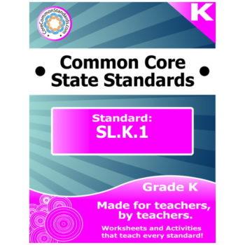 SL.K.1 Kindergarten Common Core Bundle