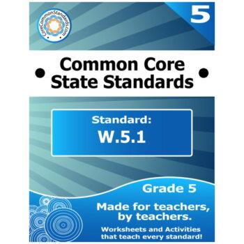 W.5.1 Fifth Grade Common Core Bundle