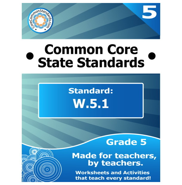 W.5.1 Fifth Grade Common Core Bundle